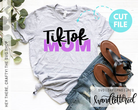 TikTok Mom | SVG, PNG, DXF, JPEG
