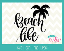 Load image into Gallery viewer, Beach Life | SVG, PNG, DXF, JPEG