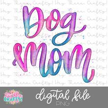 Load image into Gallery viewer, Dog Mom | PNG File