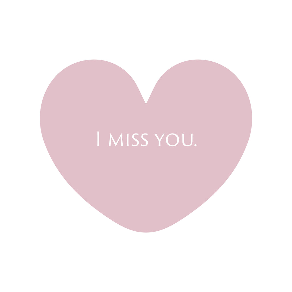 I miss you this valentine's day