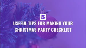5 Useful Tips for Making Your Christmas Party Checklist