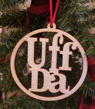 Load image into Gallery viewer, Uff Da Ornament