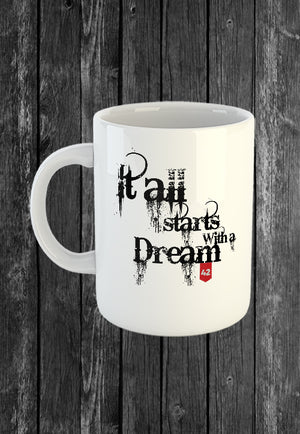 Exclusive Handmade Mug It All Starts With a Dream | Mugs With Sayings, Personalised Gifts, Presents, Drinkware, Quotes, Chest Candy
