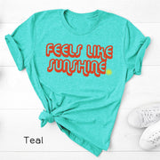 Feels Like Sunshine Tee