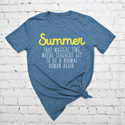 Summer, That Magical Time Tee