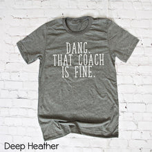That Coach is Fine Tee