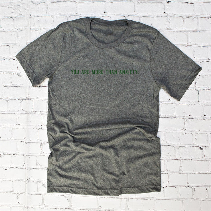 More Than Anxiety Tees