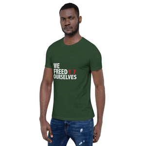 We Freed Ourselves Short-Sleeve Unisex T-Shirt