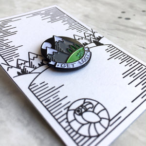 Get Lost Enamel Pin Badge