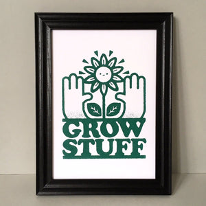 Grow Stuff A4 Screen Print