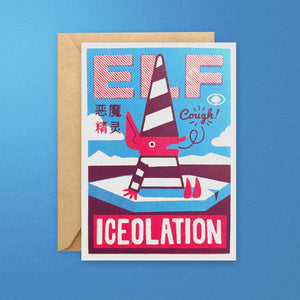 Elf-Iceolation Christmas card