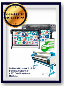 "COMPLETE SOLUTION - HP Latex 315 54"" Print  + SUMMA Cutter 54"" Solution + 63"" Cold Laminator Machine"