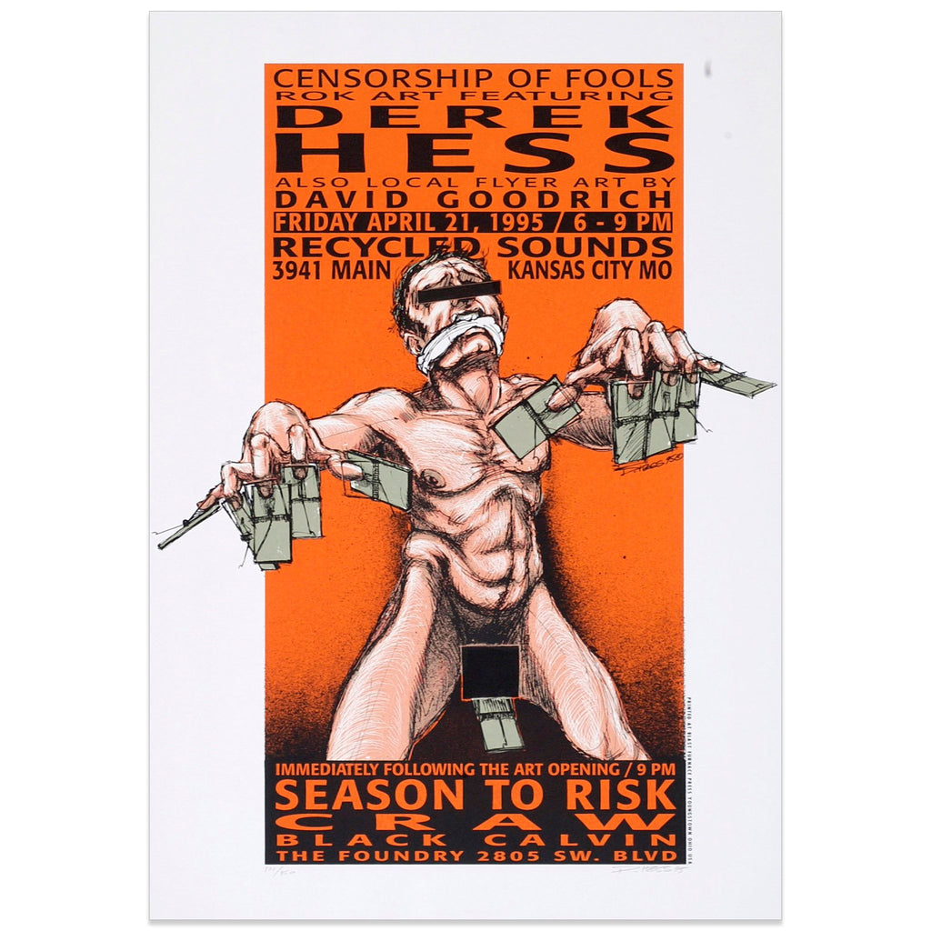 Censorship Of Fools - Kansas City Art Show Poster - Derek Hess