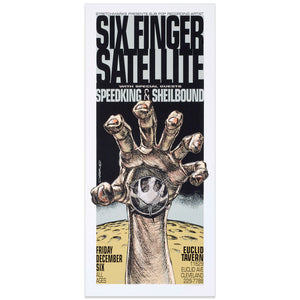 Six Finger Satellite w/ Speedking & Sheilbound - Derek Hess