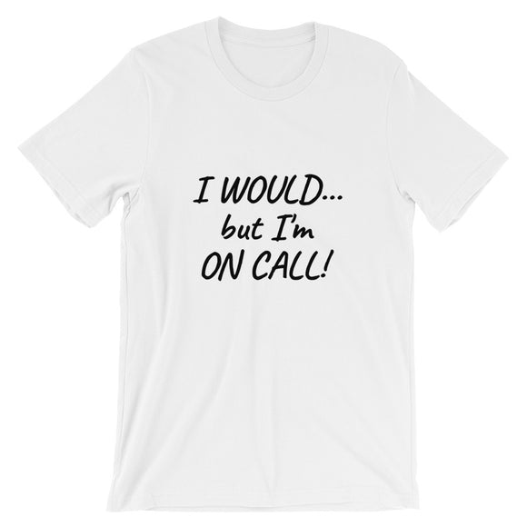 I WOULD... Shirt ~ White
