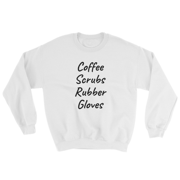Scrubs & Rubber Gloves Sweatshirt ~ Gildan ~ White