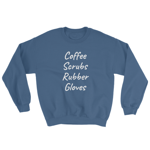 Scrubs & Rubber Gloves Sweatshirt ~ Gildan