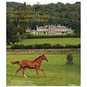 Equestrian Life: From Riding Houses to Country Estates - 13 Hub Lane   |  Book