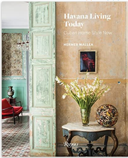 Havana Living Today: Cuban Home Style Now - 13 Hub Lane   |  Book