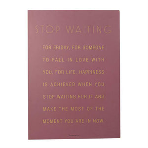 Stop Waiting Wall Decor - 13 Hub Lane   |