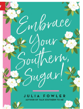 Book GISM Embrace Your Southern, Sugar!
