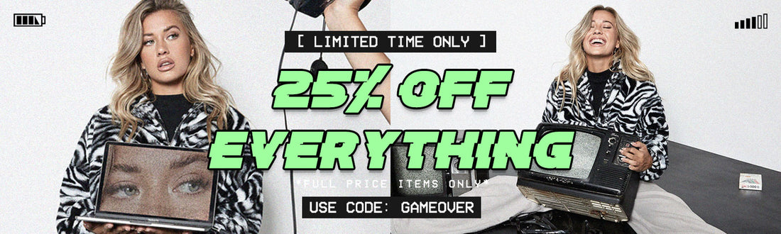 SHOP 25% OFF EVERYTHING