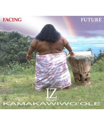 Facing Future - Braddah Iz CD - The Hawaii Store