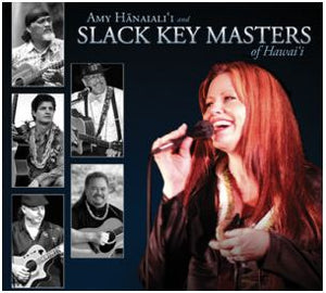 CD Amy Hanaialii and Slack Key Masters of Hawaii - The Hawaii Store