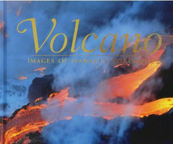 Volcano - Images of Hawaii's Volcanoes - The Hawaii Store