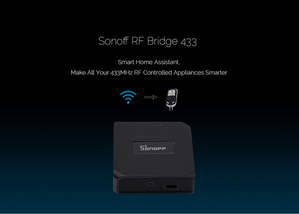 Sonoff Wifi/Rf bridge