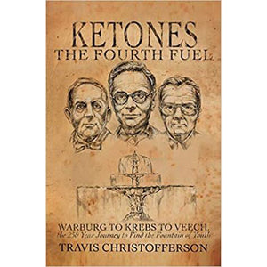 Ketones The Fourth Fuel Book