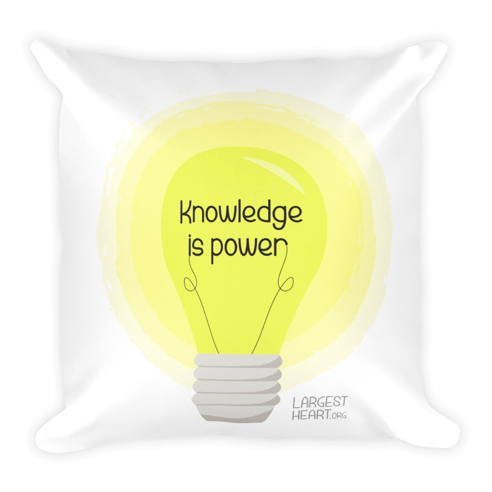 Square Pillow - Knowledge is Power