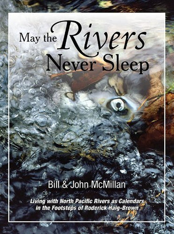May The Rivers Never Sleep
