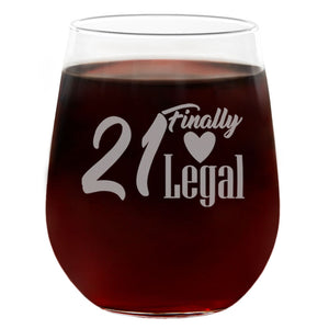 21 Finally Legal | 21oz Engraved Stemless Wine Glass