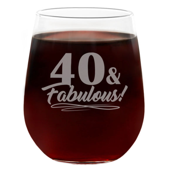 40 & Fabulous | 21oz Engraved Stemless Wine Glass