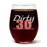 """Dirty 30"" Wine Glass and Vanilla Sandalwood Candle Gift Set"