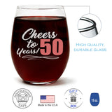 Cheers to 50 years | 15oz Stemless Wine Glass