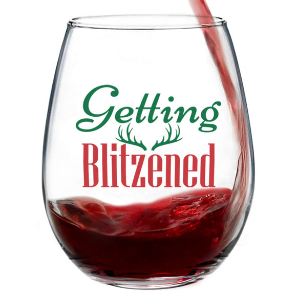 Getting Blitzened | 15oz Stemless Wine Glass