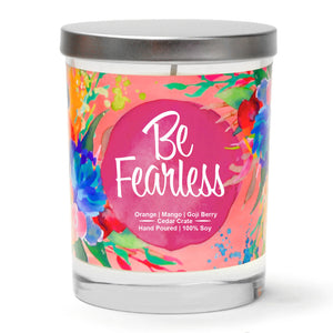 """Be Fearless"" 