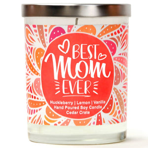 """Best Mom Ever "" 