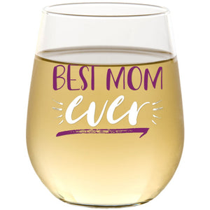 Best Mom Ever | 15oz Stemless Wine Glass