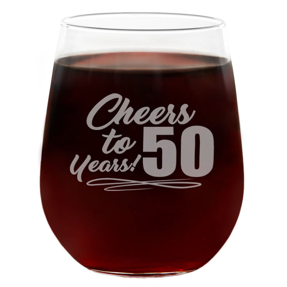 Cheers to 50 years | 21oz Engraved Stemless Wine Glass
