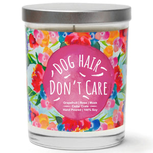 """Dog Hair Don't Care"" 