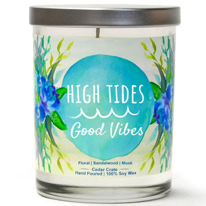 """High Tides, Good Vibes"" 