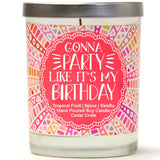 """Gonna Party Like It's My Birthday"" 