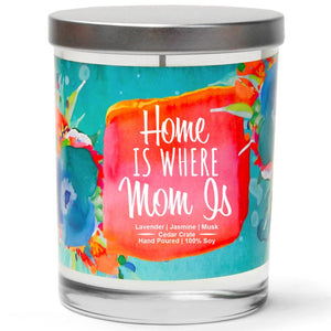 """Home is Where Mom is"" 