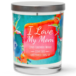 """I Love My Mom"" 