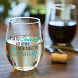 I'm Not Slurring My Words... I'm Speaking In Cursive | 15oz Stemless Wine Glass
