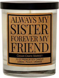 Always My Sister Forever My Friend, Kraft Label Scented 100% Soy Candle, Lemon, Peach, Orange