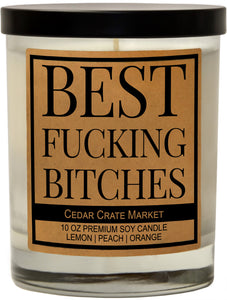 Best Fucking Bitches, Kraft Label Scented 100% Soy Candle, Lemon, Peach, Orange